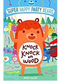 Knock Knock on Wood : Super Happy Party Bears 2 - фото книги