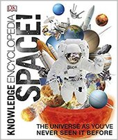 Knowledge Encyclopedia Space! : The Universe as You've Never Seen it Before - фото обкладинки книги