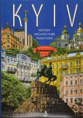 Kyiv.History, architecture, traditions - фото обкладинки книги