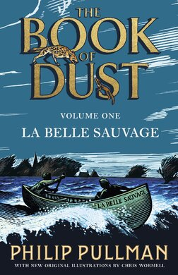 La Belle Sauvage: The Book of Dust Volume One - фото книги