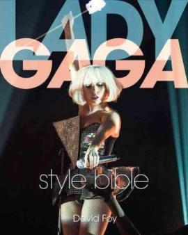 Lady Gaga Style Bible - фото книги
