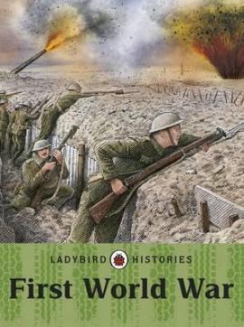 Ladybird Histories: First World War - фото книги
