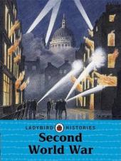 Ladybird Histories: Second World War - фото обкладинки книги