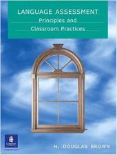 Language Assessment: Principles and Classroom Practices (робочий зошит) - фото обкладинки книги