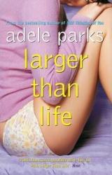 Larger Than Life - фото обкладинки книги