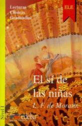 Lecturas Clasicas Graduadas - Level 1: El SI De Las Ninas - фото обкладинки книги
