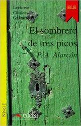 Lecturas Clasicas Graduadas - Level 1: El Sombrero De Tres Picos - фото обкладинки книги