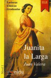 Lecturas Clasicas Graduadas - Level 1: Juanita La Larga - фото обкладинки книги