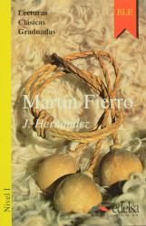 Lecturas Clasicas Graduadas - Level 1: Martin Fierro - фото обкладинки книги