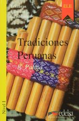 Lecturas Clasicas Graduadas - Level 1: Tradiciones Peruanas - фото обкладинки книги