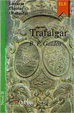 Lecturas Clasicas Graduadas - Level 2: Trafalgar - фото книги