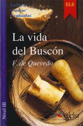 Lecturas Clasicas Graduadas - Level 3: La Vida Del Buscon - фото обкладинки книги