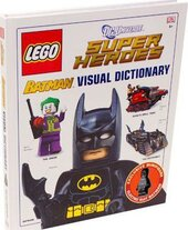 LEGO Batman Visual Dictionary LEGO DC Universe Super Heroes - фото обкладинки книги
