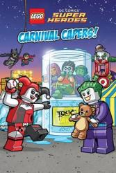 LEGO DC SUPERHEROES: Carnival Capers! - фото обкладинки книги