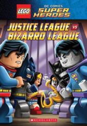 LEGO DC SUPERHEROES: Justice League vs. Bizarro League - фото обкладинки книги