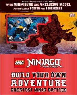 LEGO NINJAGO Build Your Own Adventure Greatest Ninja Battles : with minifigure and exclusive Model - фото книги
