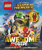 LEGO (R) DC Comics Super Heroes The Awesome Guide : With Exclusive Wonder Woman Minifigure - фото обкладинки книги
