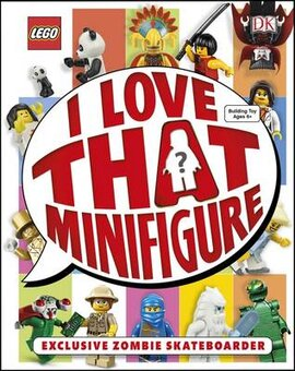 LEGO (R) I Love That Minifigure! : With Exclusive Zombie Skateboarder Minifigure - фото книги