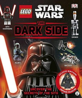 LEGO (R) Star Wars The Dark Side : With Minifigure - фото книги