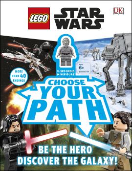LEGO Star Wars Choose Your Path : Includes U-3PO Droid Minifigure - фото книги