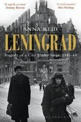 Leningrad: Tragedy of a City under Siege, 1941-44 - фото обкладинки книги
