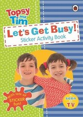 Let's Get Busy!: A Ladybird Topsy and Tim Sticker Activity Book - фото обкладинки книги