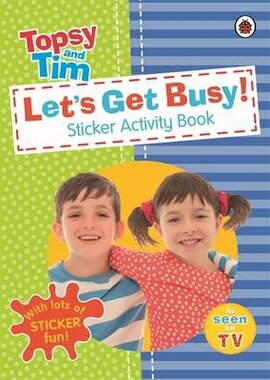 Let's Get Busy!: A Ladybird Topsy and Tim Sticker Activity Book - фото книги