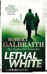 Lethal White: Cormoran Strike Book 4 - фото обкладинки книги