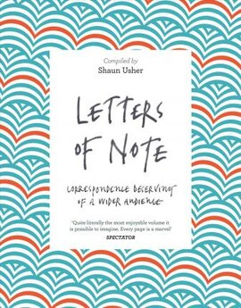 Letters of Note: Correspondence Deserving of a Wider Audience - фото книги