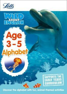 Letts Wild About English. Alphabet. Age 3-5 - фото книги