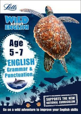 Letts Wild About English. Grammar and Punctuation. Age 5-7 - фото книги