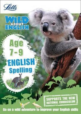Letts Wild About English. Spelling. Age 7-9 - фото книги