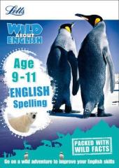 Letts Wild About English. Spelling. Age 9-11 - фото обкладинки книги