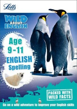 Letts Wild About English. Spelling. Age 9-11 - фото книги