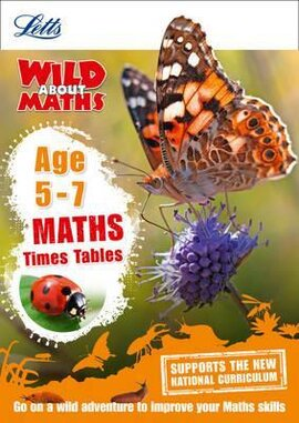 Letts Wild About Maths. Times Tables. Age 5-7 - фото книги