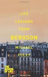 Книга Life Lessons from Bergson