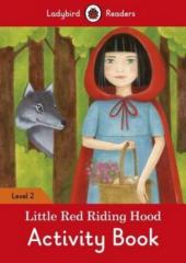 Little Red Riding Hood Activity Book - Ladybird Readers Level 2 - фото обкладинки книги
