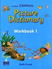 Longman Children's Picture Dictionary Workbook 1 (робочий зошит) - фото обкладинки книги