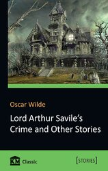 Lord Arthur Savile's Crime and Other Stories - фото обкладинки книги