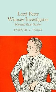 Lord Peter Wimsey Investigates : Selected Short Stories - фото книги