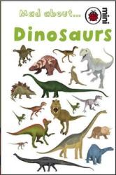 Mad About Dinosaurs - фото обкладинки книги