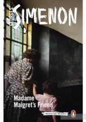 Madame Maigret's Friend : Inspector Maigret #34 - фото обкладинки книги