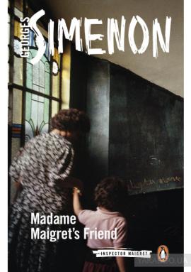 Madame Maigret's Friend : Inspector Maigret #34 - фото книги