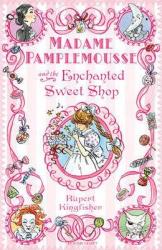 Madame Pamplemousse and the Enchanted Sweet Shop - фото обкладинки книги