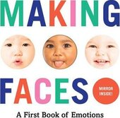 Making Faces. A First Book of Emotions - фото обкладинки книги