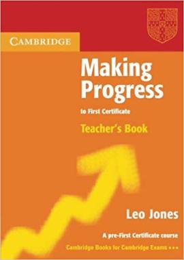 Книга для вчителя Making Progress to First Certificate Teacher's Book