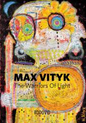 Макс Вітик. Воїни світла. Max Vityk / The Warriors of Light - фото обкладинки книги