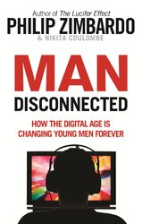 Man Disconnected: How the digital age is changing young men forever - фото обкладинки книги