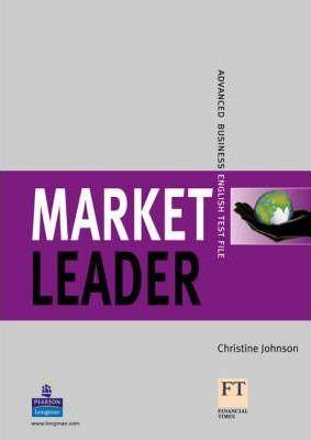 Підручник Market Leader New Edition Advanced Test File