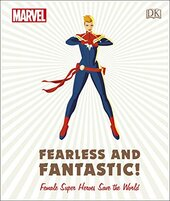 Marvel Fearless and Fantastic! Female Super Heroes Save the World - фото обкладинки книги